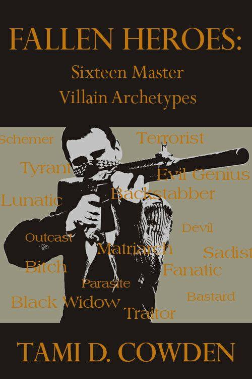 Fallen Heroes: Sixteen Master Villain Archetypes free download