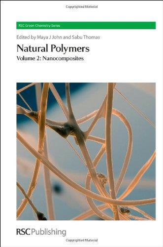 Natural Polymers, Volume 2: Nanocomposites free download