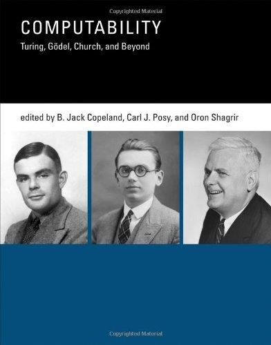 Computability: Turing, Godel, Church, and Beyond free download