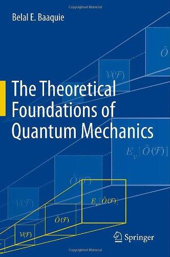 The Theoretical Foundations of Quantum Mechanics free download