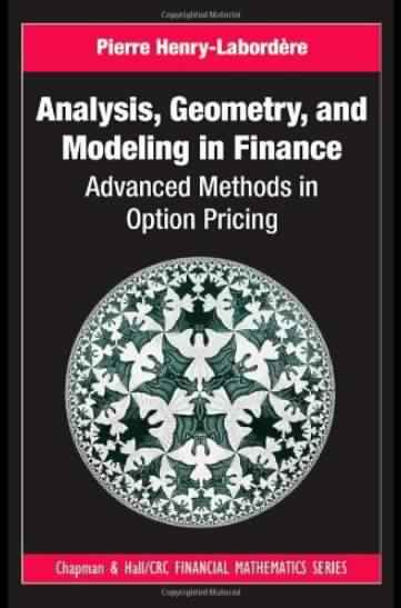 Analysis, Geometry, and Modeling in Finance: Advanced Methods in Option Pricing free download