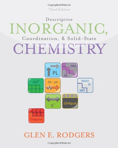 Descriptive Inorganic, Coordination, and Solid State Chemistry, 3 edition free download