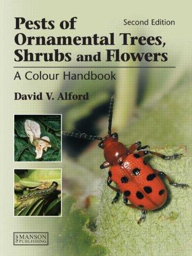 Pests of Ornamental Trees, Shrubs and Flowers: A Colour Handbook (2nd Edition) free download