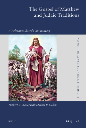 The Gospel of Matthew and Judaic Traditions: A Relevance-Based Commentary free download