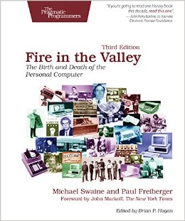 Fire in the Valley: The Birth and Death of the Personal Computer, 3 edition free download