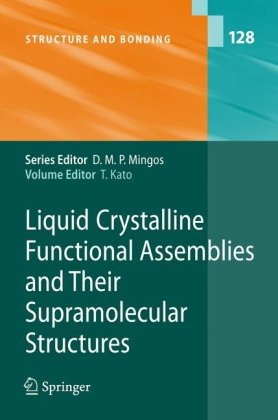 Liquid Crystalline Functional Assemblies and Their Supramolecular Structures free download