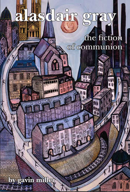 Alasdair Gray: The Fiction of Communion free download