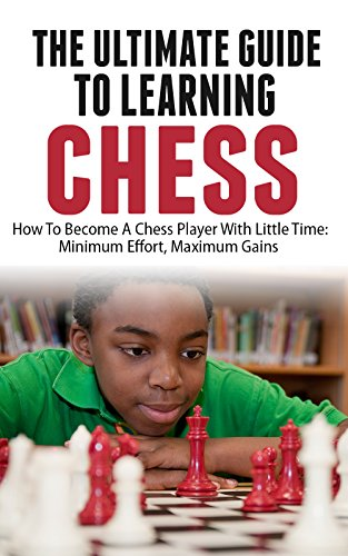 The Ultimate Guide To Learning Chess free download