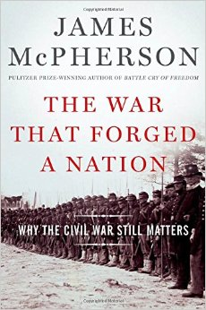 The War That Forged a Nation: Why the Civil War Still Matters free download