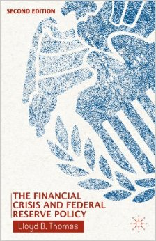 The Financial Crisis and Federal Reserve Policy, 2nd edition free download