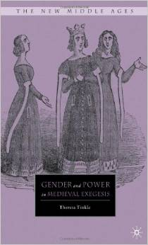 Gender and Power in Medieval Exegesis (The New Middle Ages) by Theresa Tinkle free download