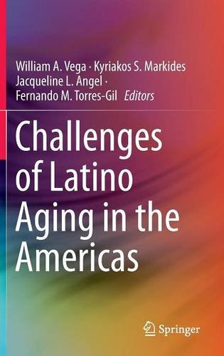 Challenges of Latino Aging in the Americas free download