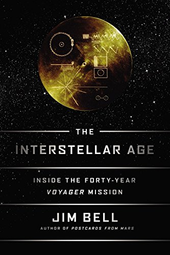 The Interstellar Age: Inside the Forty-Year Voyager Mission free download