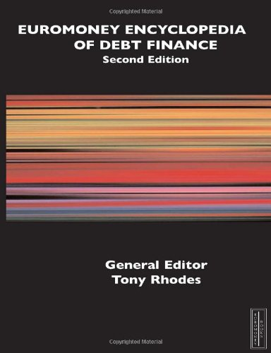 Encyclopedia of Debt Finance, 2nd edition free download