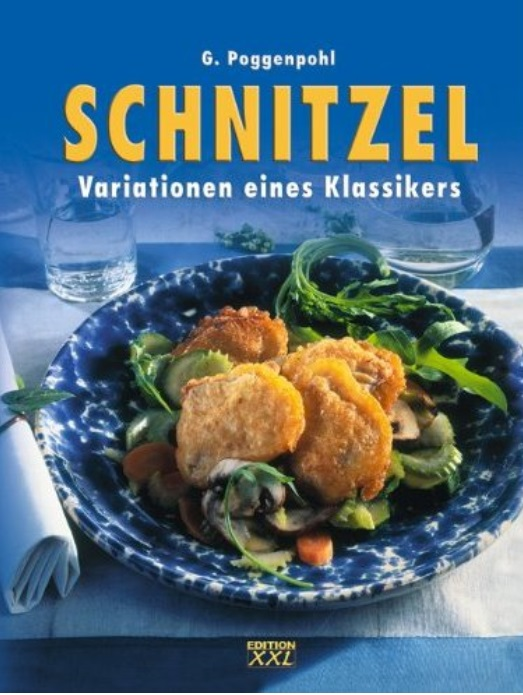 Schnitzel: Variationen eines Klassikers free download