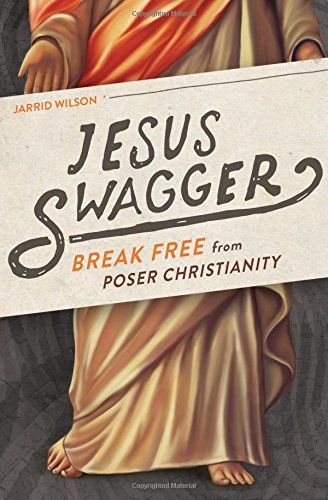 Jesus Swagger: Break Free from Poser Christianity free download