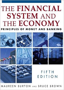 The Financial System and the Economy: Principles of Money and Banking (5th edition) free download