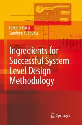 Ingredients for Successful System Level Design Methodology free download