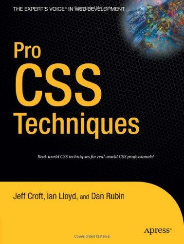 Pro CSS Techniques (Expert's Voice) by Ian Lloyd free download