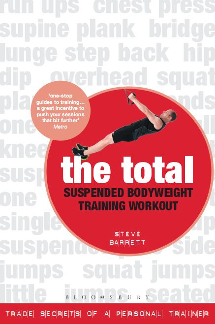The Total Suspended Bodyweight Training Workout: Trade Secrets of a Personal Trainer free download