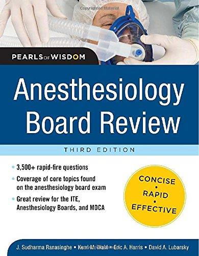 Anesthesiology Board Review, 3rd edition (Pearls of Wisdom) free download