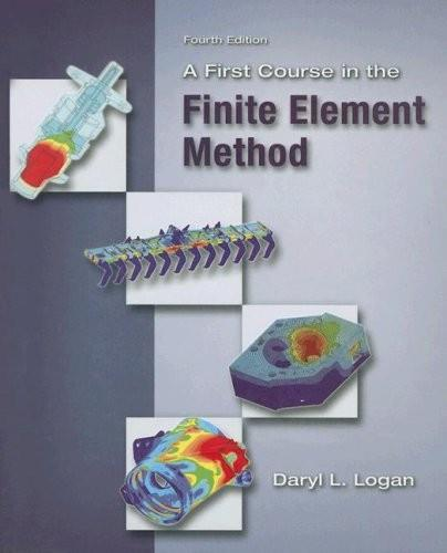 A First Course in the Finite Element Method (4th edition) free download
