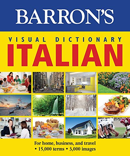 Barron's Visual Dictionary: Italian: For Home, Business, and Travel free download
