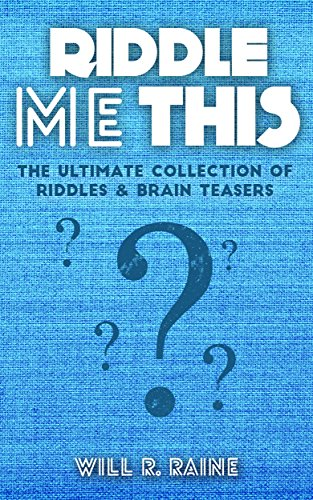 Riddle Me This - The Ultimate Collection Of Riddles & Brain Teasers free download