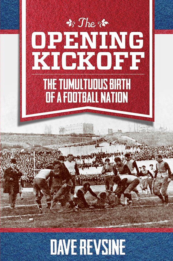 The Opening Kickoff: The Tumultuous Birth of a Football Nation free download