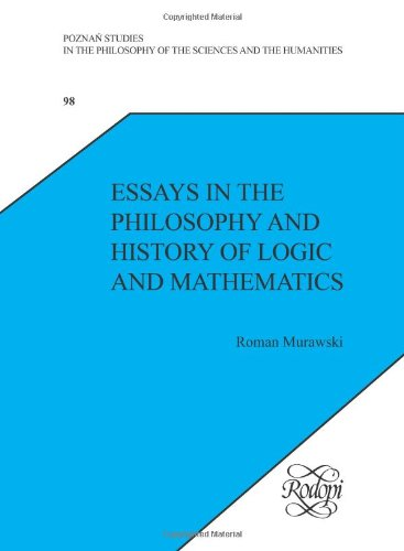 Essays in the Philosophy and History of Logic and Mathematics free download