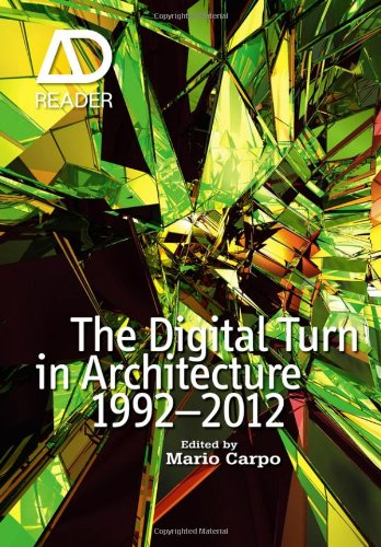 The Digital Turn in Architecture 1992-2012: AD Reader free download