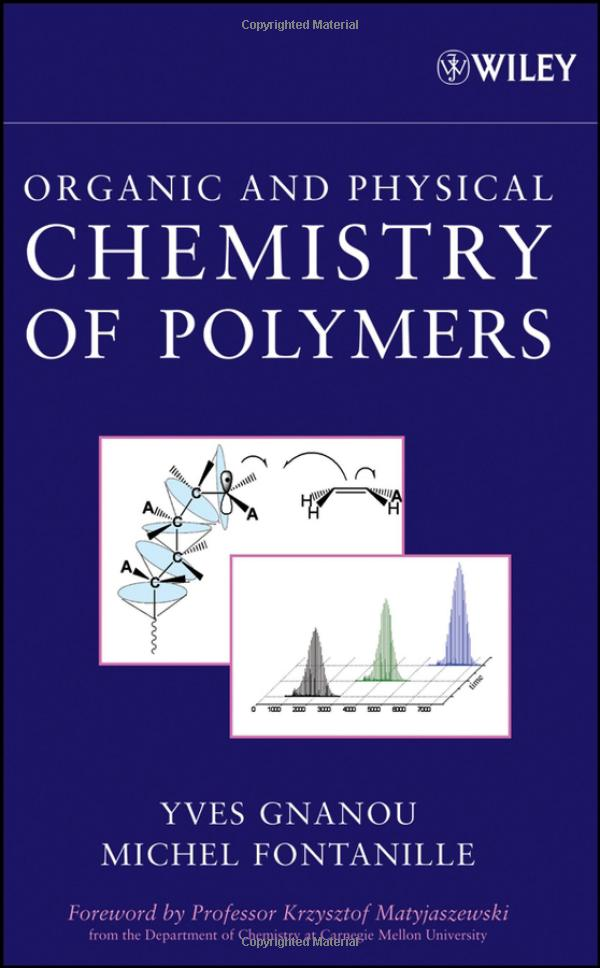Organic and Physical Chemistry of Polymers free download