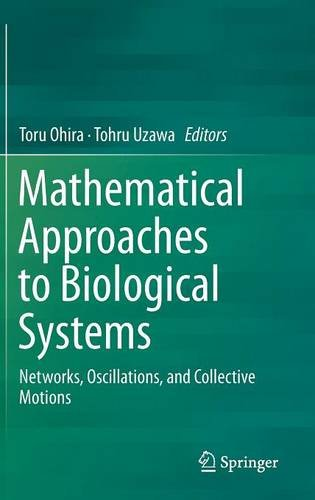 Mathematical Approaches to Biological Systems free download
