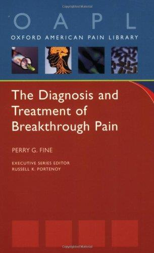 The Diagnosis and Treatment of Breakthrough Pain free download