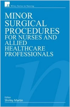 Minor Surgical Procedures for Nurses and Allied Healthcare Professionals free download