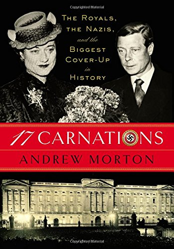 17 Carnations: The Royals, the Nazis and the Biggest Cover-Up in History free download