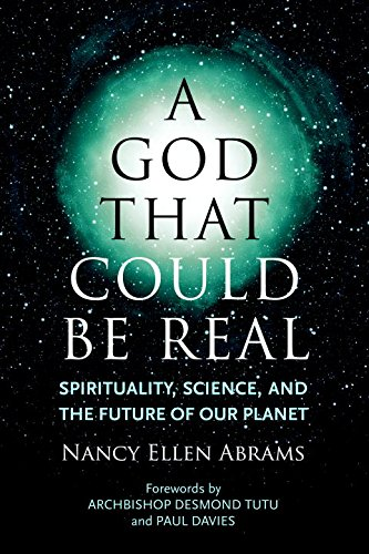 A God That Could Be Real: Spirituality, Science, and the Future of Our Planet free download