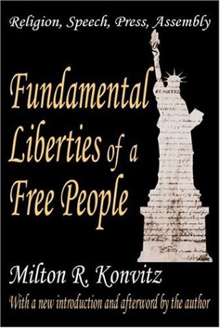 Fundamental Liberties of a Free People: Religion, Speech, Press, Assembly free download