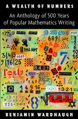 A Wealth of Numbers: An Anthology of 500 Years of Popular Mathematics Writing free download