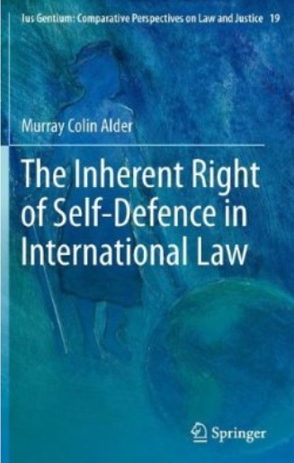 The Inherent Right of Self-Defence in International Law free download