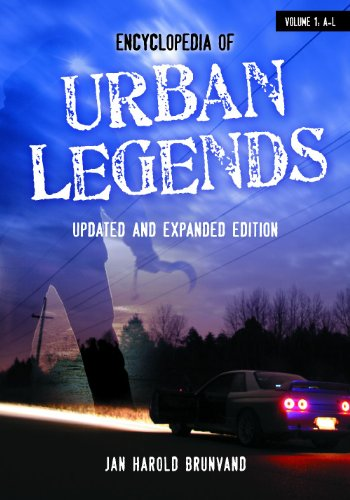 Encyclopedia of Urban Legends (2nd edition) free download