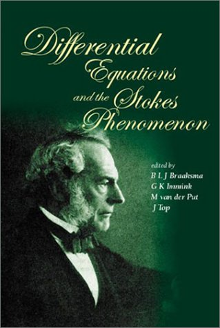 Differential Equations and the Stokes Phenomenon free download