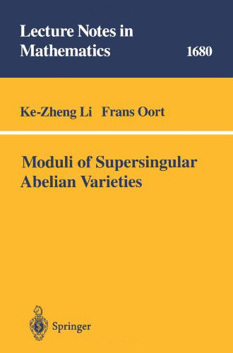 Moduli of Supersingular Abelian Varieties free download