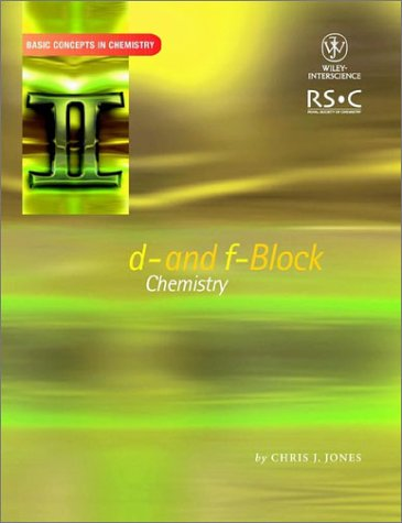 d- and f- Block Chemistry (Basic Concepts In Chemistry) by Chris J. Jones free download