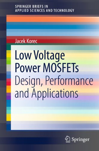 Low Voltage Power MOSFETs: Design, Performance and Applications free download