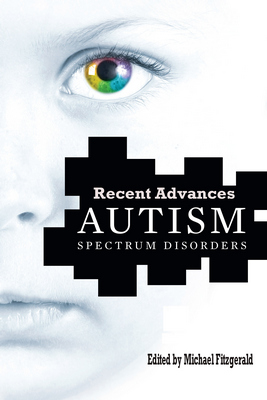 Autism Spectrum Disorder: Recent Advances free download