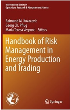 Handbook of Risk Management in Energy Production and Trading free download