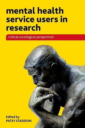 Mental Health Service Users in Research: Critical Sociological Perspectives free download