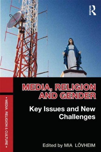 Media, Religion and Gender: Key Issues and New Challenges free download