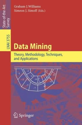 Data Mining: Theory, Methodology, Techniques, and Applications free download